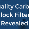 Quality Carbon Block Filters Revealed
