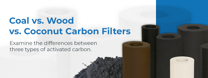 Coconut vs Wood vs Coal Carbon Filters